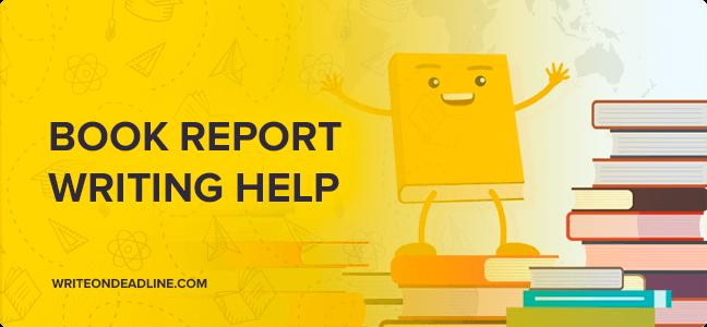 BOOK REPORT WRITING HELP
