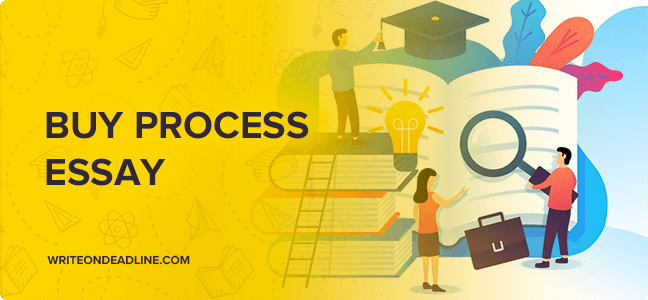 BUY PROCESS ESSAY