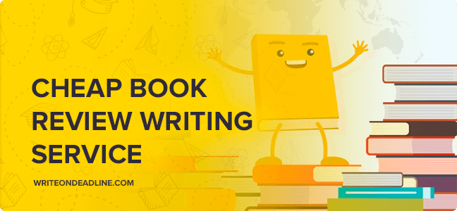 CHEAP BOOK REVIEW WRITING SERVICE