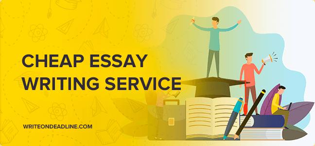 Cheap written essays