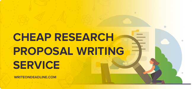 CHEAP RESEARCH PROPOSAL WRITING SERVICE