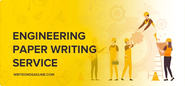 ENGINEERING PAPER WRITING SERVICE