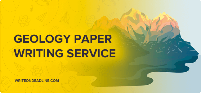 GEOLOGY PAPER WRITING SERVICE