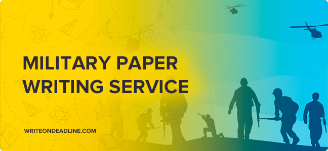 MILITARY PAPER WRITING SERVICE