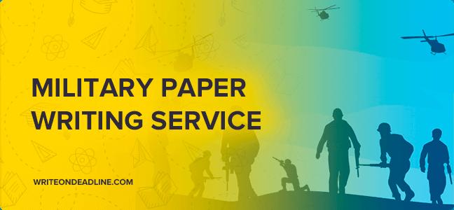 Custom Military Essay Writing Service - Write On Deadline
