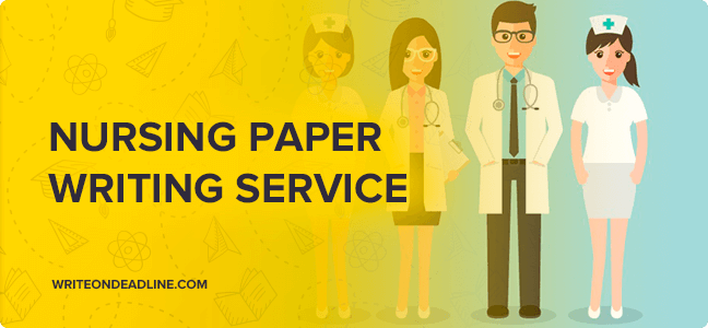 NURSING PAPER WRITING SERVICE