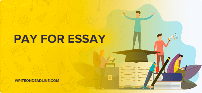 PAY FOR ESSAY