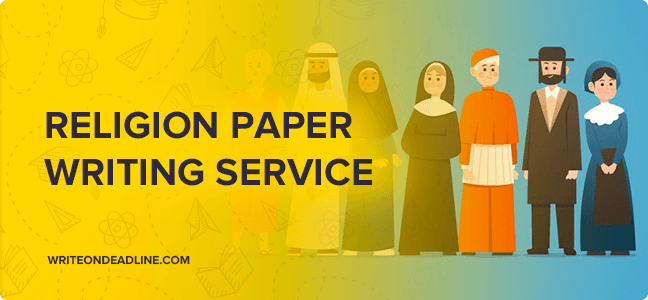 RELIGION PAPER WRITING SERVICE