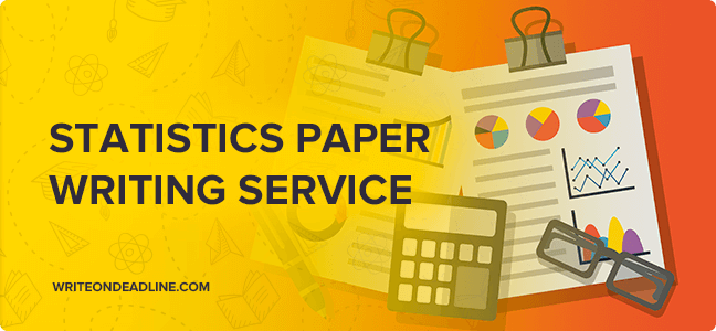 STATISTICS PAPER WRITING SERVICE