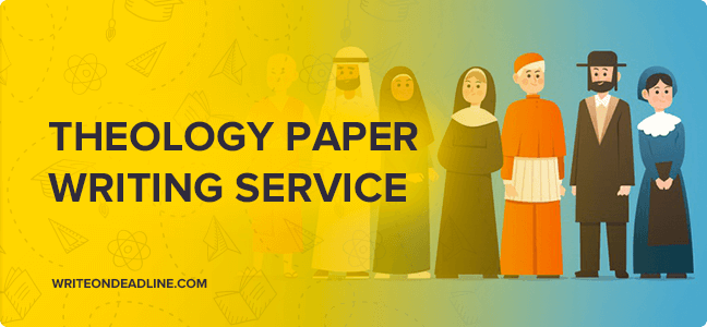 THEOLOGY PAPER WRITING SERVICE