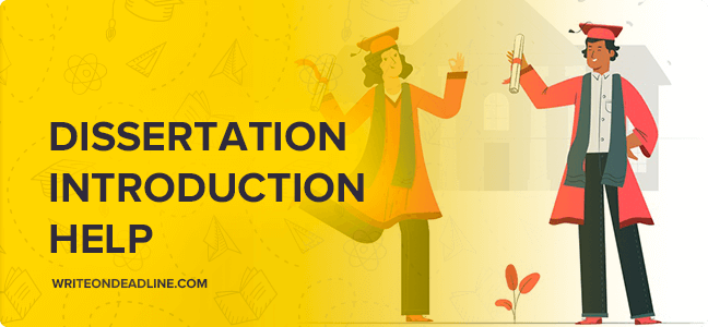 DISSERTATION INTRODUCTION HELP