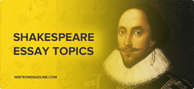 Essay on shakespeare